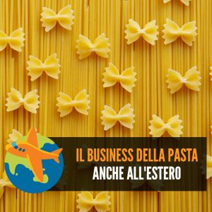 Business della pasta all'estero