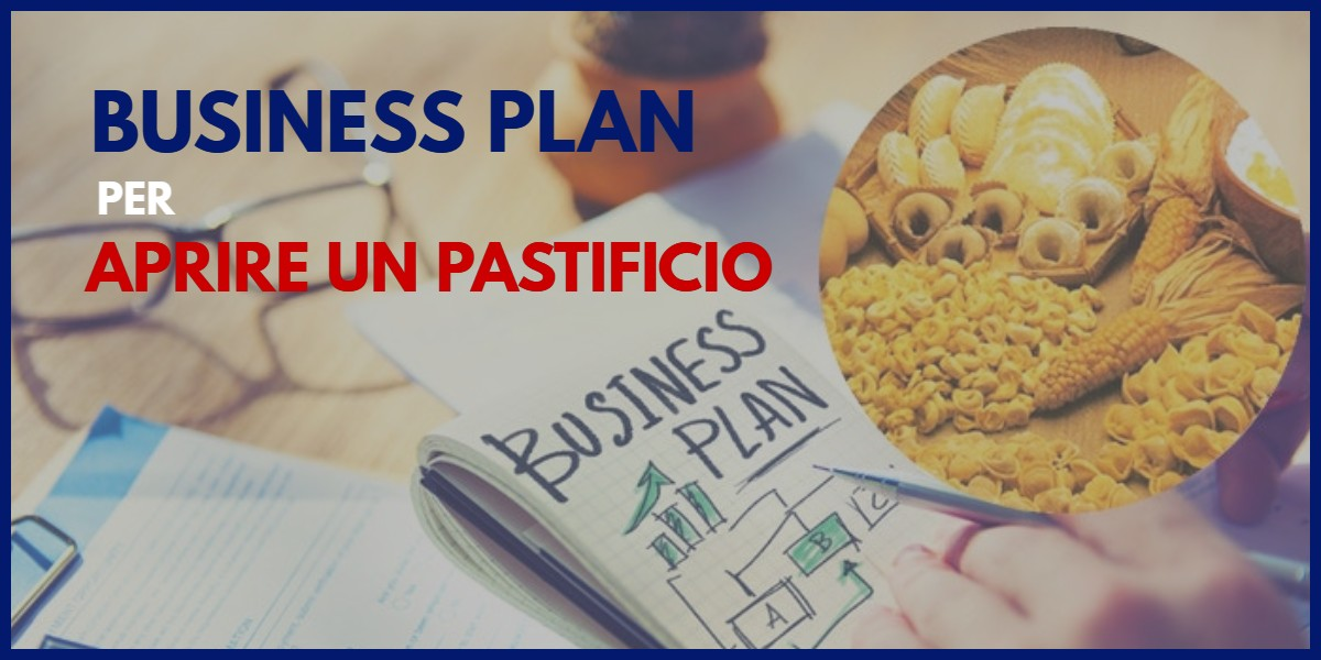Business plan per pastificio pasta fresca