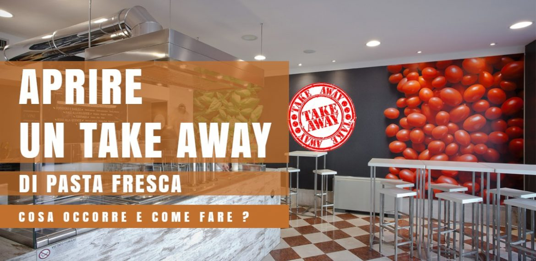 Aprire un Take Away di Pasta Fresca a Milano